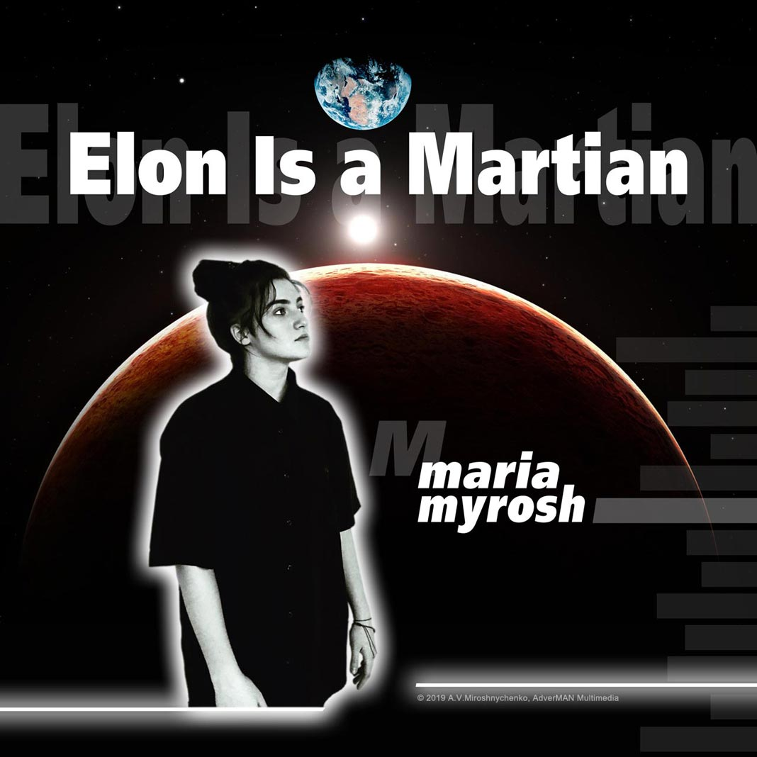 Elon is a Martian - Maria Myrosh single cover